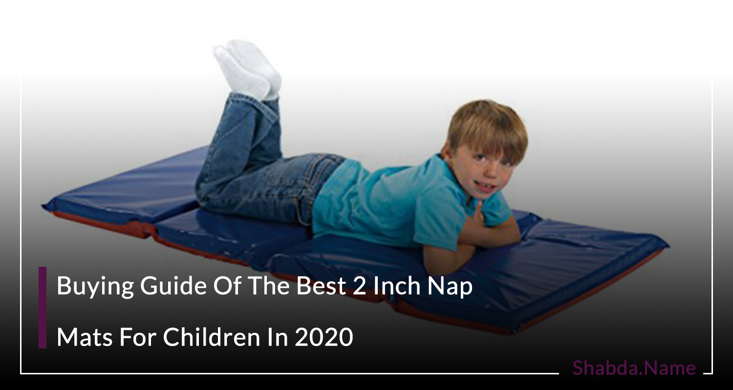 2 Inch Nap Mats For Children In 2020